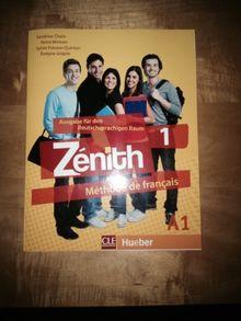 Zénith 1 - Ausgabe für den deutschsprachigen Raum: Méthode de français / Livre de l'élève - Kursbuch mit DVD-ROM und Lösungsheft