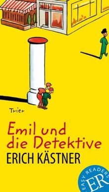 Emil und die Detektive: Deutsche Lektüre für das GER-Niveau A2-B1