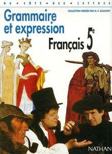 Grammaire et expression Français 5e (Du Cote des Let)