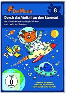 Die Sendung mit der Maus 8 - Durch das Weltall zu den Sternen!