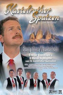 Kastelruther Spatzen - Berg ohne Wiederkehr