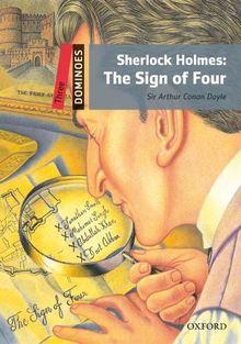 Sherlock Holmes: The Sign of Four: Reader 8. Schuljahr, Stufe 1 (Dominoes)