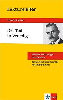 Klett Lektürehilfen Thomas Mann, Der Tod in Venedig: Für Oberstufe und Abitur