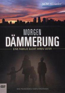 Morgendämmerung - Eine Familie sucht ihren Vater (DVD) Laufzeit ca. 60 Minuten - FSK ab 6 Jahren