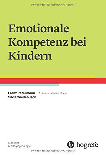 Emotionale Kompetenz bei Kindern (Klinische Kinderpsychologie) von ...