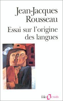 Essai sur l'origine des langues (Folio Essais)