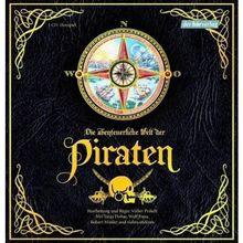Die abenteuerliche Welt der Piraten