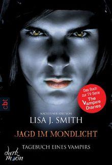 Tagebuch eines Vampirs - Jagd im Mondlicht: Band 9