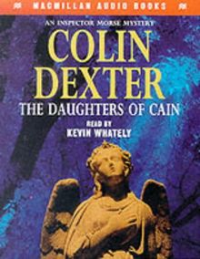 The Daughters of Cain: An Inspector Morse Story