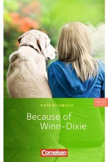 "Cornelsen English Library - Fiction: 6. Schuljahr, Stufe 3 - Because of Winn-Dixie: Lektüre zu ""English G Access"""