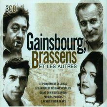Gainsbourg,Brassens et les Autres