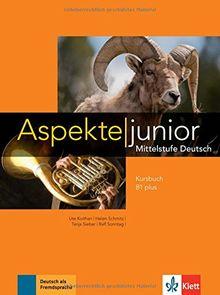 Aspekte junior B1 plus: Mittelstufe Deutsch. Kursbuch mit Audio-Dateien zum Download