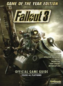 Fallout 3: Game of the Year Edition - the Official Game Guide (Official Strategy Guide)
