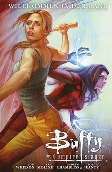 Buffy (Staffel 9): Bd. 4: Willkommen in der Gang
