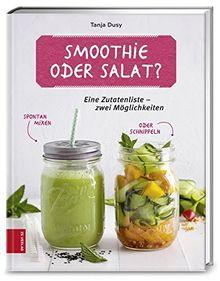Smoothie oder Salat?