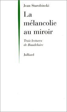 MELANCOLIE AU MIROIR