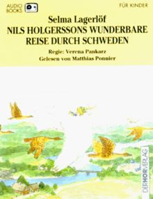 Nils Holgerssons wunderbare Reise durch Schweden. Audiobook. 2 Cassetten