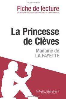 La Princesse de Clèves de Madame de Lafayette (Fiche de lecture)