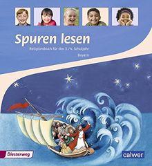 Spuren lesen - Ausgabe 2015 für die Grundschulen in Bayern: Schülerband 3 / 4