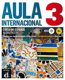 Aula Internacional - Nueva edicion: Libro del alumno + ejercicios + CD 3 (B1): Nueva edición (Ele - Texto Español)