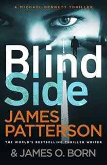 Blindside: (Michael Bennett 12). A missing daughter. A captive son. A secret deal.: Thriller