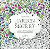 Jardin secret : Carnet de coloriage & chasse au trésor antistress