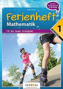 Mathematik Ferienhefte - AHS / NMS: Nach der 1. Klasse - Fit ins neue Schuljahr: Ferienheft mit eingelegten Lösungen. Zur Vorbereitung auf die 2. Klasse
