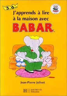 J'apprends à lire à la maison avec Babar
