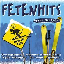 Fetenhits Apres Ski 2004