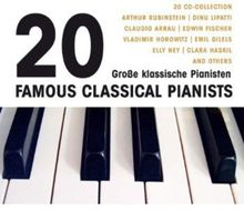20 Grosse Pianisten / 20 Famous Classical Pianists