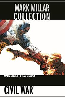 Mark Millar Collection: Bd. 6: Civil War