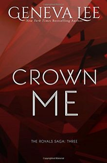 Crown Me (Royals Saga)