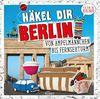 Häkel dir Berlin!: Von Ampelmännchen bis Fernsehturm