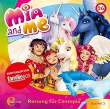 Mia and me - Rettung für Centopia - Das Original-Hörspiel zur TV-Serie, Folge 26