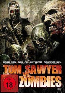 Tom Sawyer vs. Zombies (Uncut)