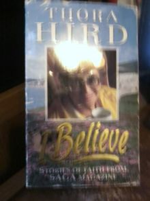 "I Believe: Stories of Faith from ""Saga"" Magazine"