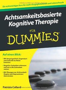Achtsamkeitsbasierte Kognitive Therapie für Dummies (Fur Dummies)