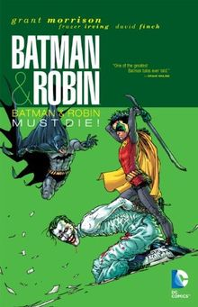 Batman & Robin Vol. 3: Batman & Robin Must Die
