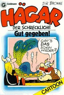 Hägar der Schreckliche. Gut gegeben. (Bd. 10). ( Cartoon).