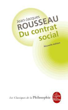 Du contrat social, ou, Principes de droit politique et autres écrits autour Du contrat social (Ldp Class.Philo)