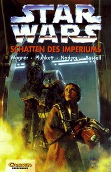 Star Wars, Bd.15, Schatten des Imperiums