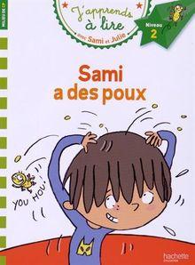 Sami a des poux : J'apprends à lire avec Sami et Julie, Niveau 2