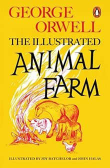 Animal Farm: The Illustrated Edition (Penguin Modern Classics)