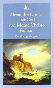 Der Graf von Monte Christo: Roman