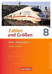 Zahlen und Größen - Berlin und Brandenburg / 8. Schuljahr - Arbeitsheft