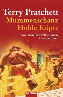 Mummenschanz / Hohle Köpfe: Zwei Scheibenwelt-Romane in einem Band