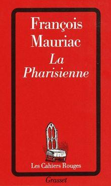 La Pharisienne (Cahiers Rouges)