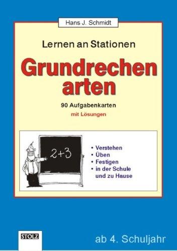 Lernen an Stationen, Grundrechenarten von Schmidt, Hans J