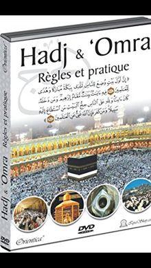 Le Hadj: Regles et Pratique (Pelerinage a la Mecque