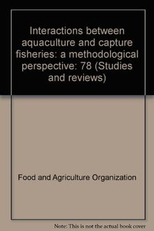Interactions between aquaculture and capture fisheries